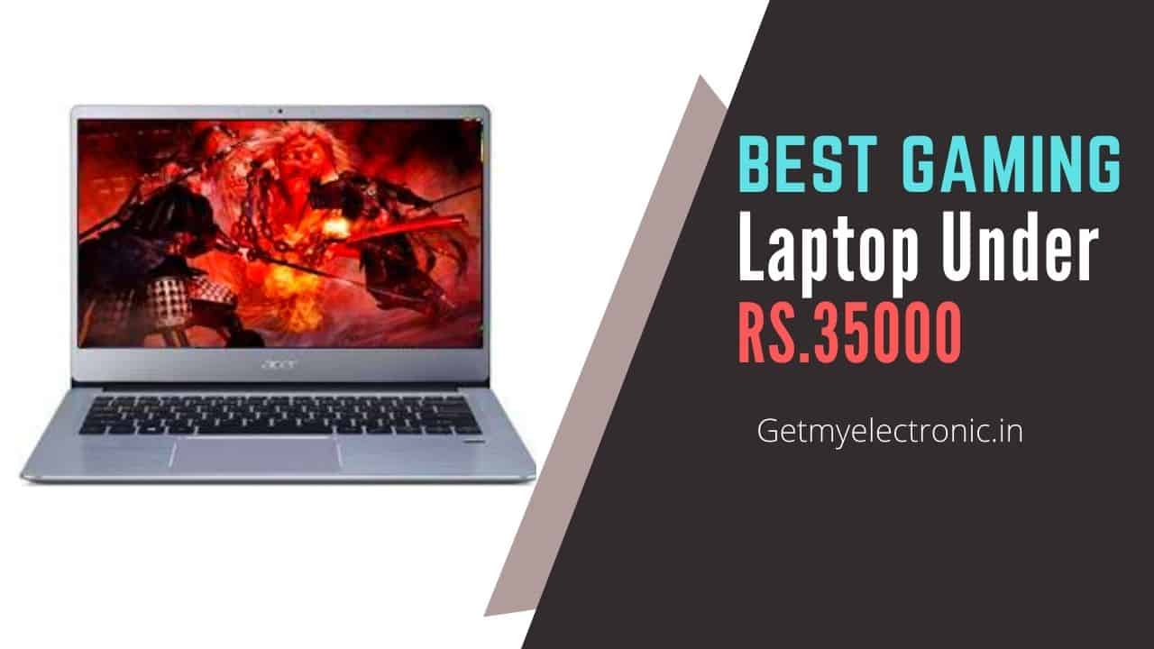 best gaming laptop under 35000