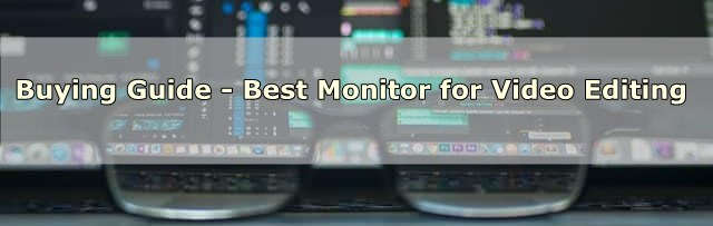 Best Monitor for Video Editing 1