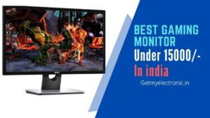 best-gaming-monitor-under-15000